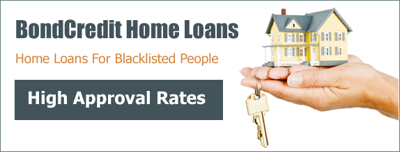 Bond Credit Home Loans for the blacklisted